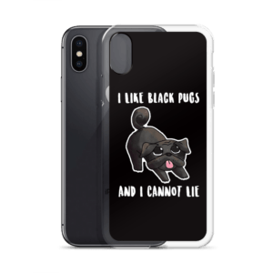 half off 7bb84 d0f87 I Like Black Pugs And I Cannot Lie Funny Black Pug iPhone Case